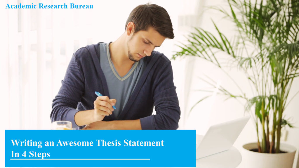 Step-by-Step Guide to Writing an Awesome Thesis Statement